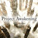 Project Awakening شرکت Cygmaes پروژه ای در مقیاس بزرگ خواهد بود