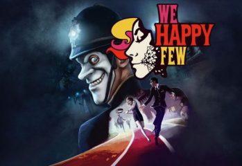 تماشا کنید: ویدیویی کوتاه از گیمپلی بازی We Happy Few به نمایش گذاشته شد