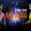 Bad Blood Founder's Pack استودیو Techland بازی Dying Light: Bad Blood