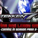 فصل سوم TEKKEN 7 بازی آخرین اخبار بازی