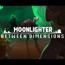نقد دی‌ال‌سی Between Dimensions بازی Moonlighter