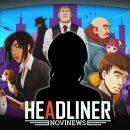 بررسی بازی Headliner: NoviNews