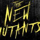 تاریخ اکران جدید فیلم New Mutants