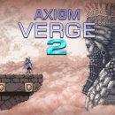 تاریخ انتشار بازی Axiom Verge 2