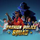 بازی Fashion Police Squad